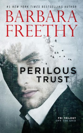 PERILOUS TRUST (Off the Grid #1) by Barbara Freethy