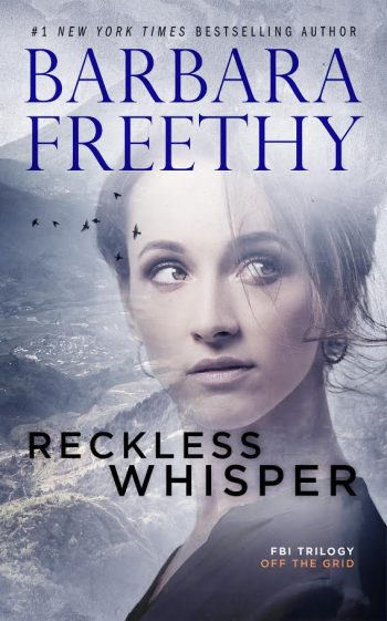 RECKLESS WHISPER (Off the Grid #2) by Barbara Freethy