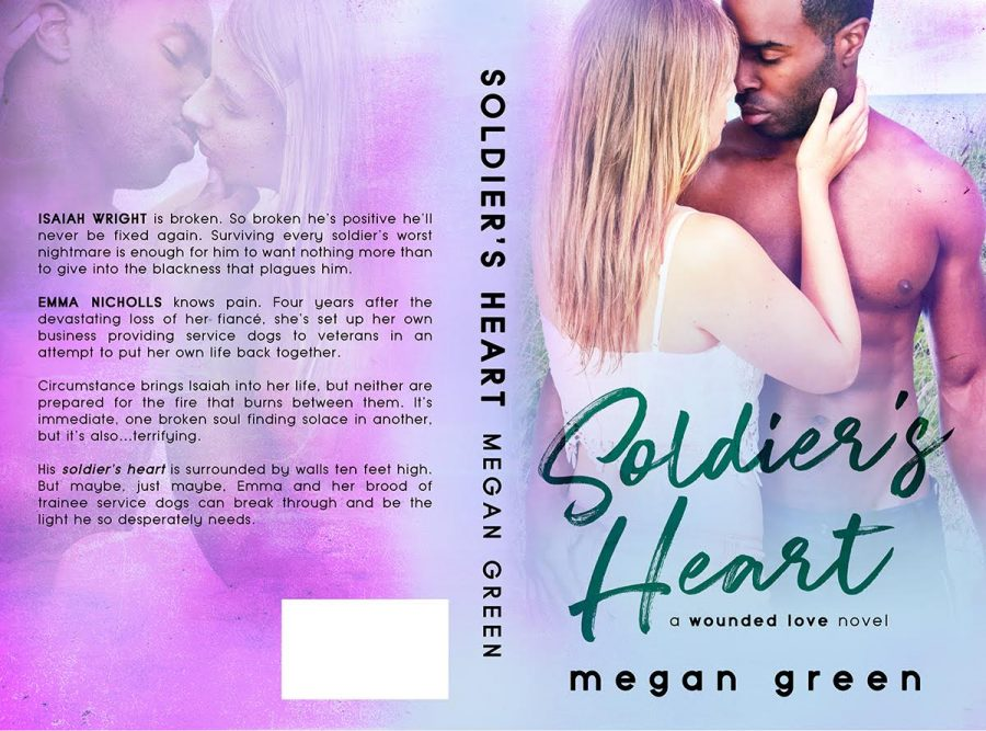 SOLDIER'S HEART (Wounded Love #2) by Megan Green (Full Cover)