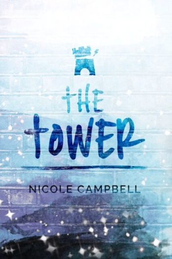 THE TOWER (Tarot #1) by Nicole Campbell