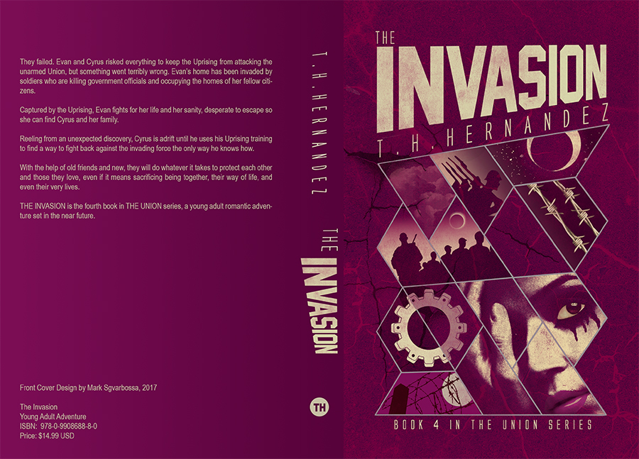 THE INVASION (The Union Series #4) by T.H. Hernandez (Full Cover)