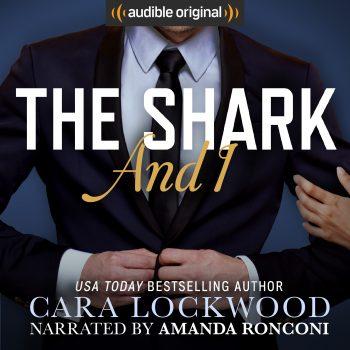 THE SHARK AND I by Cara Lockwood
