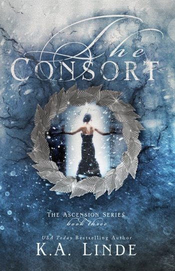 THE CONSORT (Ascension #3) by K.A. Linde