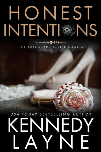 HONEST INTENTIONS (Safeguard #5) by Kennedy Layne