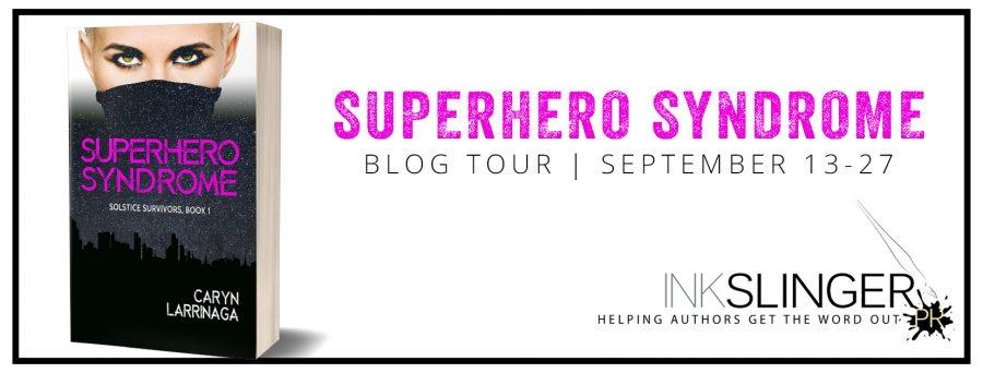 SUPERHERO SYNDROME Blog Tour