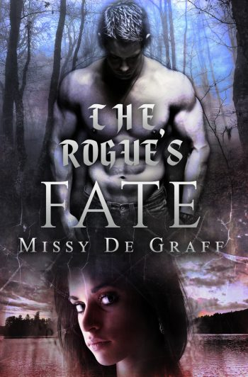THE ROGUE'S FATE by Missy De Graff