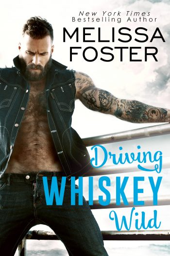 DRIVING WHISKEY WILD by Melissa Foster