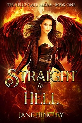 STRAIGHT TO HELL (Hell's Gate #1) by Jane Hinchey