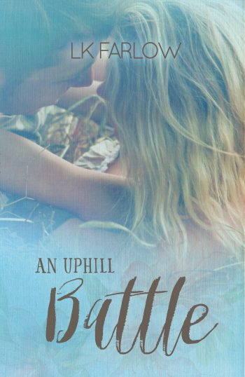 AN UPHILL BATTLE (Southern Roots #2) by LK Farlow