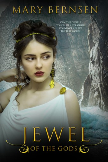 JEWEL OF THE GODS (Beyond the Gods #2) by Mary Bernsen