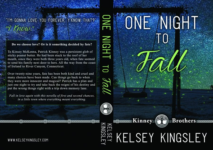 ONE NIGHT TO FALL (Kinney Brothers #1) by Kelsey Kingsley (Full Cover)