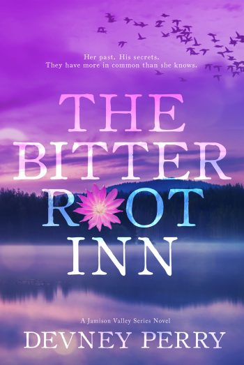 THE BITTERROOT INN (Jamison Valley #5) by Devney Perry