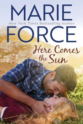 HERE COMES THE SUN (Butler Vermont #3) by Marie Force