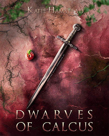 DWARVES OF CALCULUS (Fairytale Galaxy Chronicles #3) by Katie Hamstead