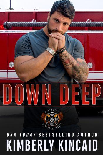 DOWN DEEP (Station Seventeen #4) by Kimberly Kincaid