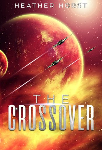 THE CROSSOVER (Crossover #1) by Heather Horst