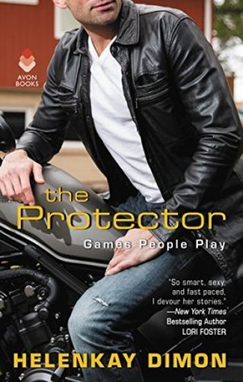 THE PROTECTOR (Games People Play #4) by HelenKay Dimon