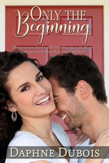 ONLY THE BEGINNING by Daphne Dubois