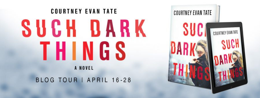 SUCH DARK THINGS Blog Tour