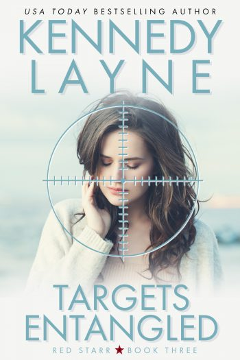 TARGETS ENTANGLED (Red Starr #3) by Kennedy Layne