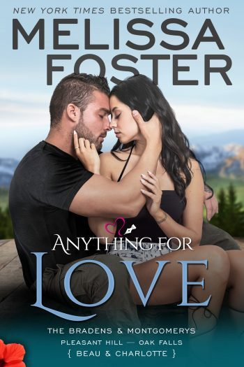 ANYTHING FOR LOVE (The Bradens and Montgomerys #2) by Melissa Foster