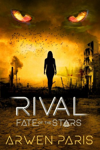 RIVAL (Fate of the Stars #2) by Arwen Paris