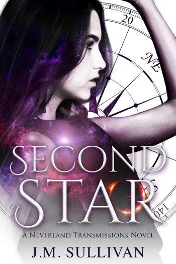 SECOND STAR (Neverland Transmissions #1) by J.M. Sullivan