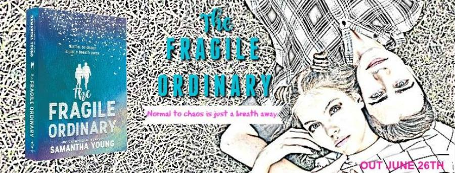 THE FRAGILE ORDINARY Excerpt Reveal