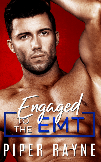 ENGAGED TO THE EMT (Blue Collar Brothers #3) by Piper Rayne