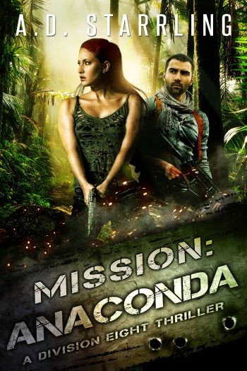 MISSION ANACONDA (Division Eight #3) by A.D. Starrling