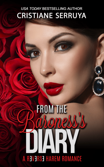 THE HAPPILY EVER AFTERS (From the Baroness's Diary #3) by Cristiane Serruya