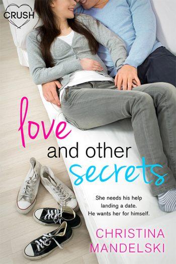 LOVE AND OTHER SECRETS by Christina Mandelski