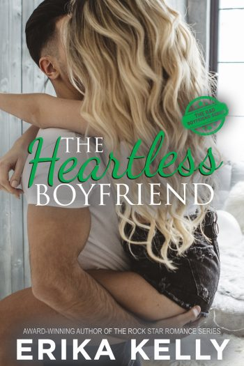 THE HEARTLESS BOYFRIEND (Bad Boyfriend #2) by Erika Kelly