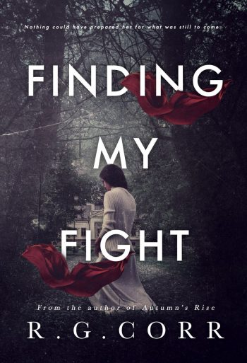 FINDING MY FIGHT by R.G. Corr