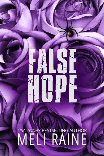 FALSE HOPE (False #2) by Meli Raine