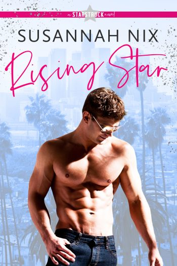 RISING STAR (Starstruck #1) by Susannah Nix