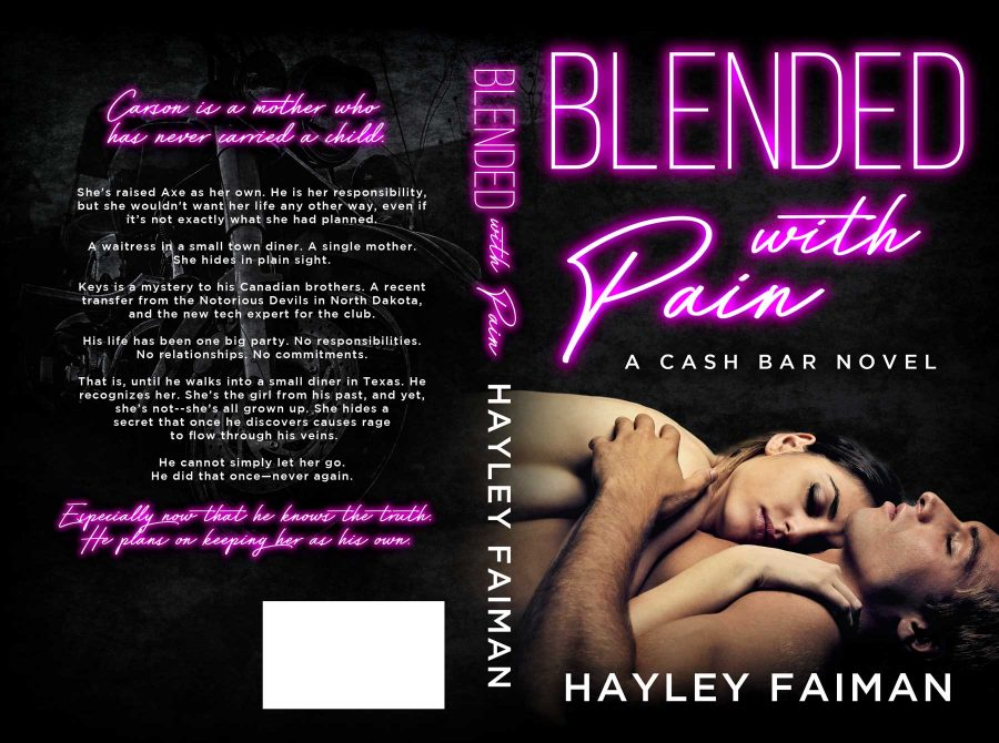 BLENDED WITH PAIN (Cash Bar #4) by Hayley Faiman (Full Cover)