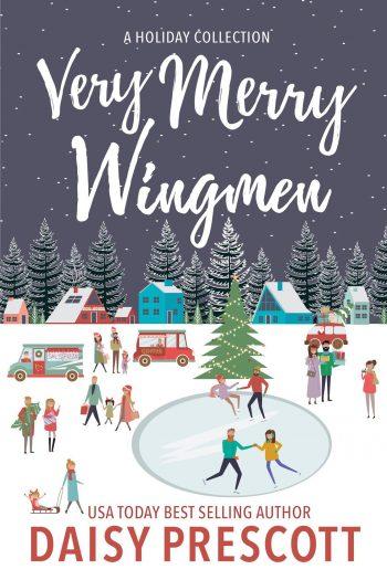 VERY MERRY WINGMEN (Wingmen) by Daisy Prescott