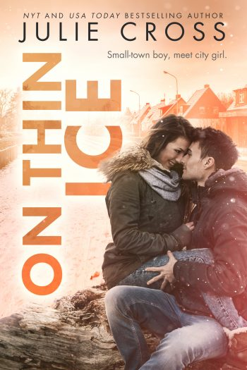 ON THIN ICE (Juniper Falls #3) by Julie Cross