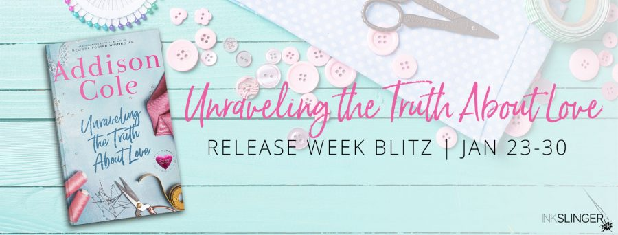 UNRAVELING THE TRUTH ABOUT LOVE Release Blitz