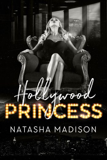 HOLLYWOOD PRINCESS (Hollywood Royalty #2) by Natasha Madison