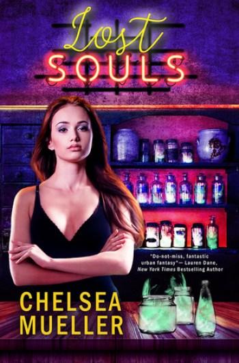 LOST SOULS (Soul Charmer #3) by Chelsea Mueller