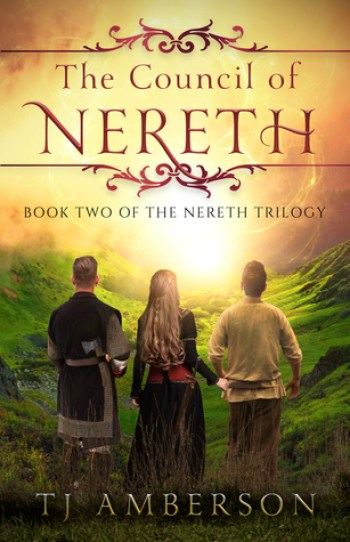 THE COUNCIL OF NERETH (The Nereth Trilogy #2) by T.J. Amberson