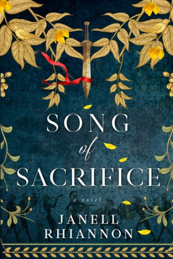SONG OF SACRIFICE Blog Tour (The Homeric Chronicles #1) by Janell Rhiannon