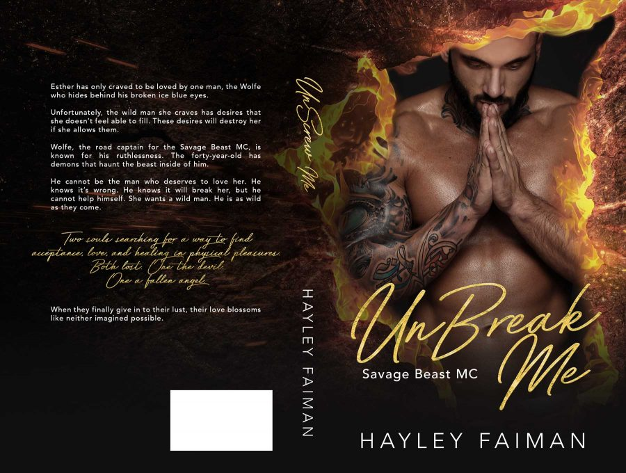 UNBREAK ME (Savage Beast MC #2) by Hayley Faiman (Full Cover)