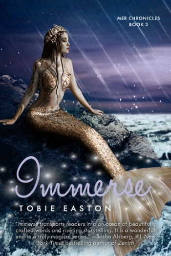 IMMERSE (Mer Chronicles #3) by Tobie Easton