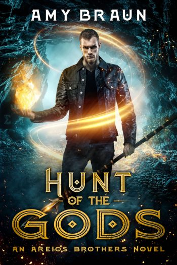 HUNT OF THE GODS (Areios Brothers #2) by Amy Braun