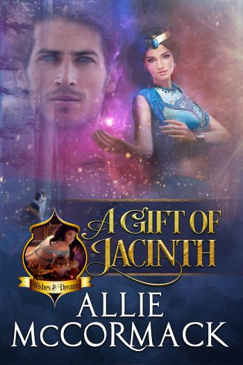 A GIFT OF JACINTH (Wishes and Dreams #2) by Allie McCormack