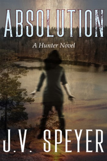 ABSOLUTION (Hunter #2) by J.V. Speyer