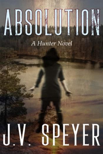 ABSOLUTION (Hunter #2) by J.V. Speyer